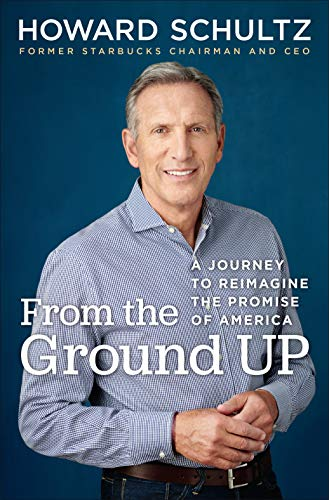 Book Cover of From the Ground Up: A Journey to Reimagine the Promise of America