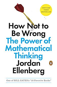 Book Cover of How Not to Be Wrong: The Power of Mathematical Thinking