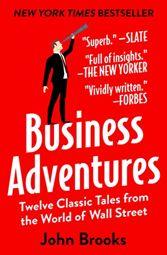 Cover of Business Adventures: Twelve Classic Tales from the World of Wall Street