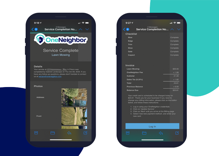 OneNeighbor customer receive an email after every service that includes photos and a detailed invoice.