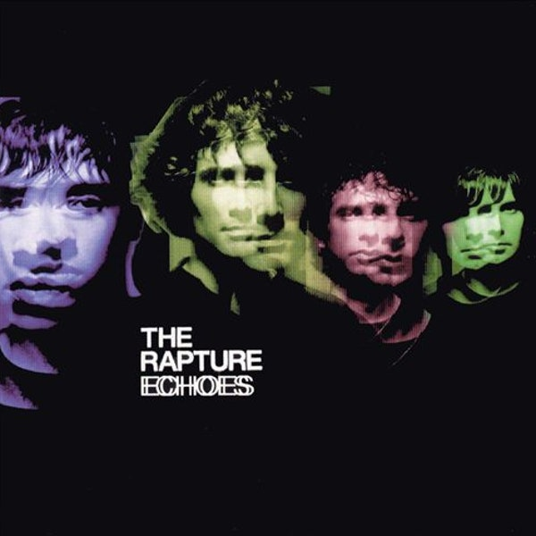 The Rapture: Echoes Album Review | Pitchfork