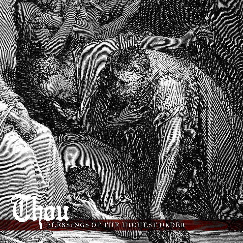Thou - Blessings of the Highest Order