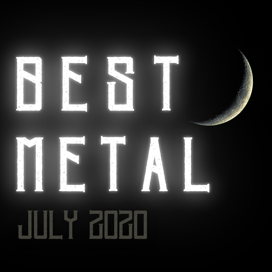 Best Metal of July