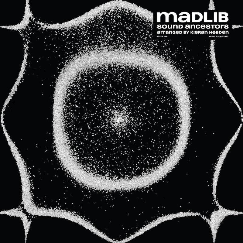 Madlib & Four Tet - Sound Ancestors