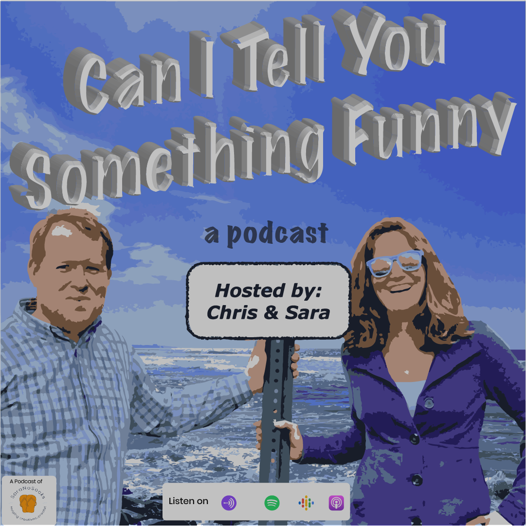 SaraNoSocks_Can I Tell You Something Funny Podcast