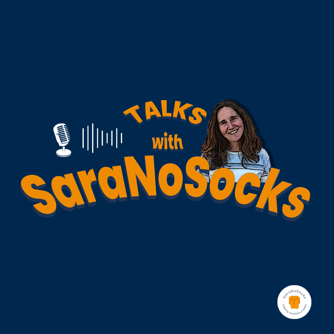Talks With SaraNoSocks Podcast Cover Art
