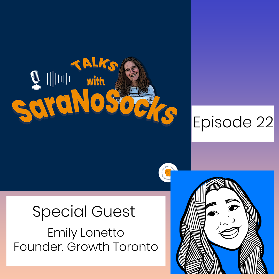 Ep 22: Interview with Emily Lonetto, Founder Growth Toronto