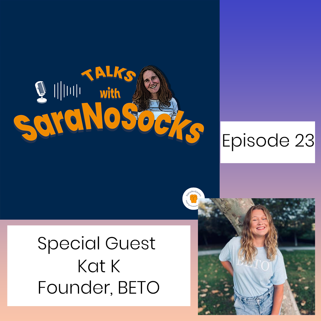 Ep 23: Interview with Kat, Founder BETO