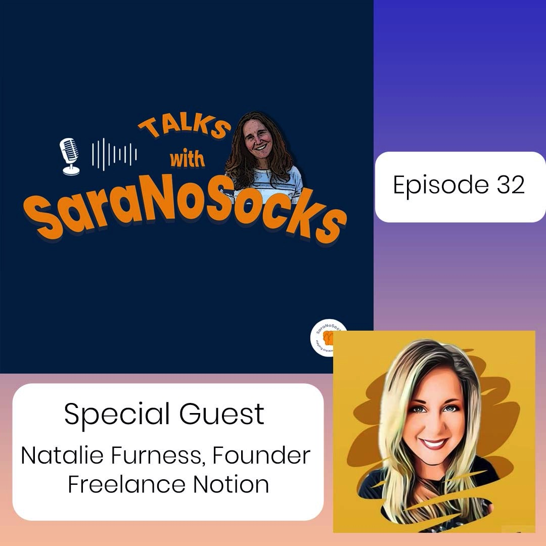 Ep 32: Interview with Natalie Furness, Founder Freelance Notion