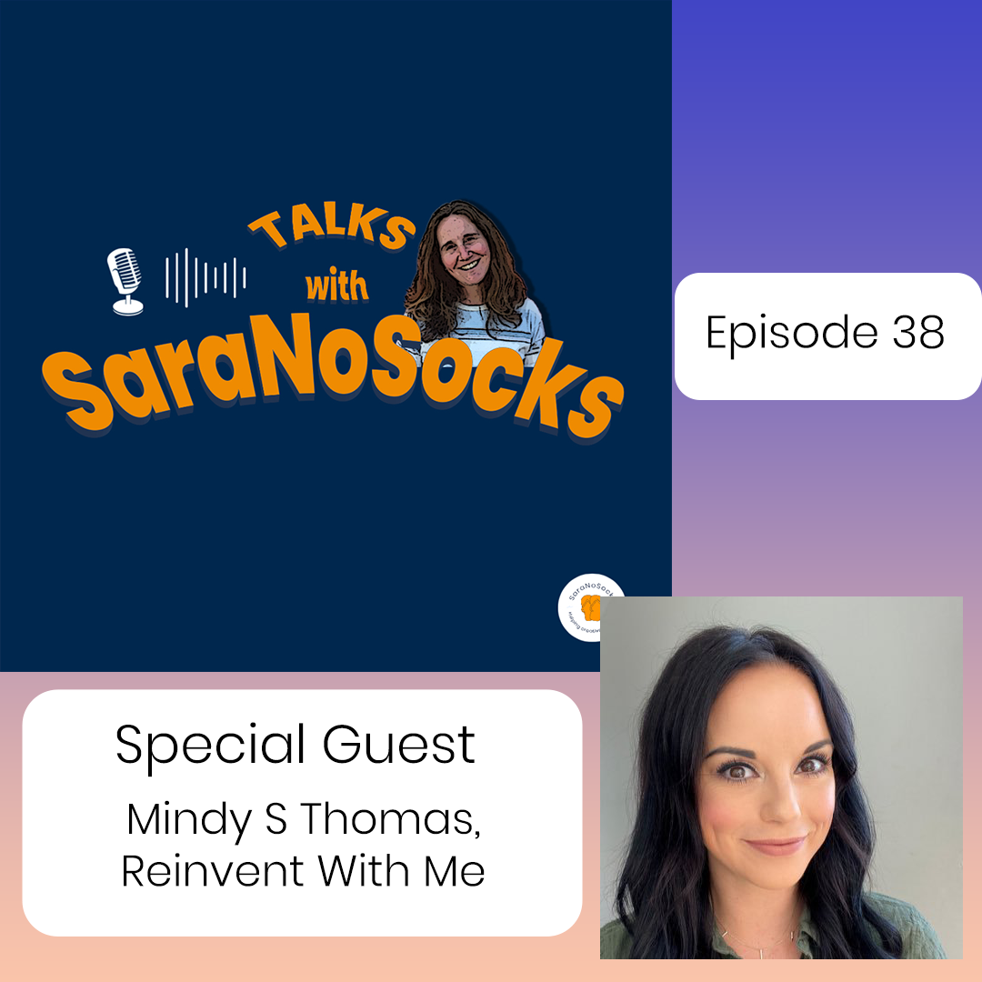 Ep 38: Interview with Mindy S Thomas, Reinvent With Me