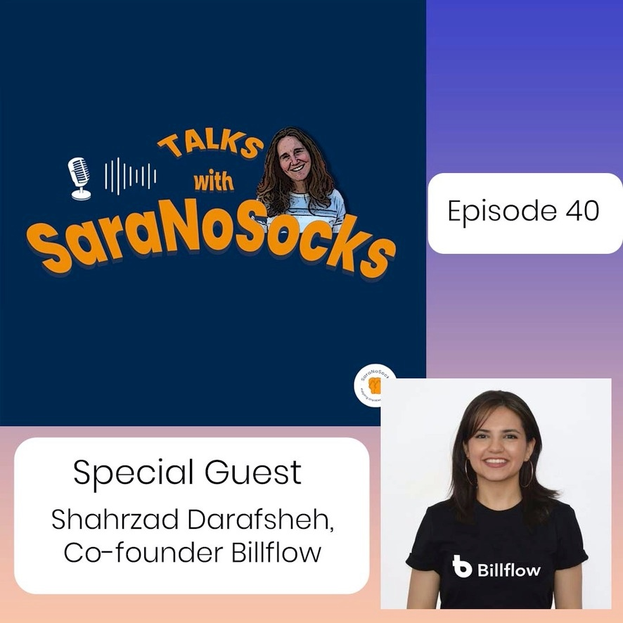 Ep 40: Interview with Shahrzad Darafsheh, Co-founder Billflow