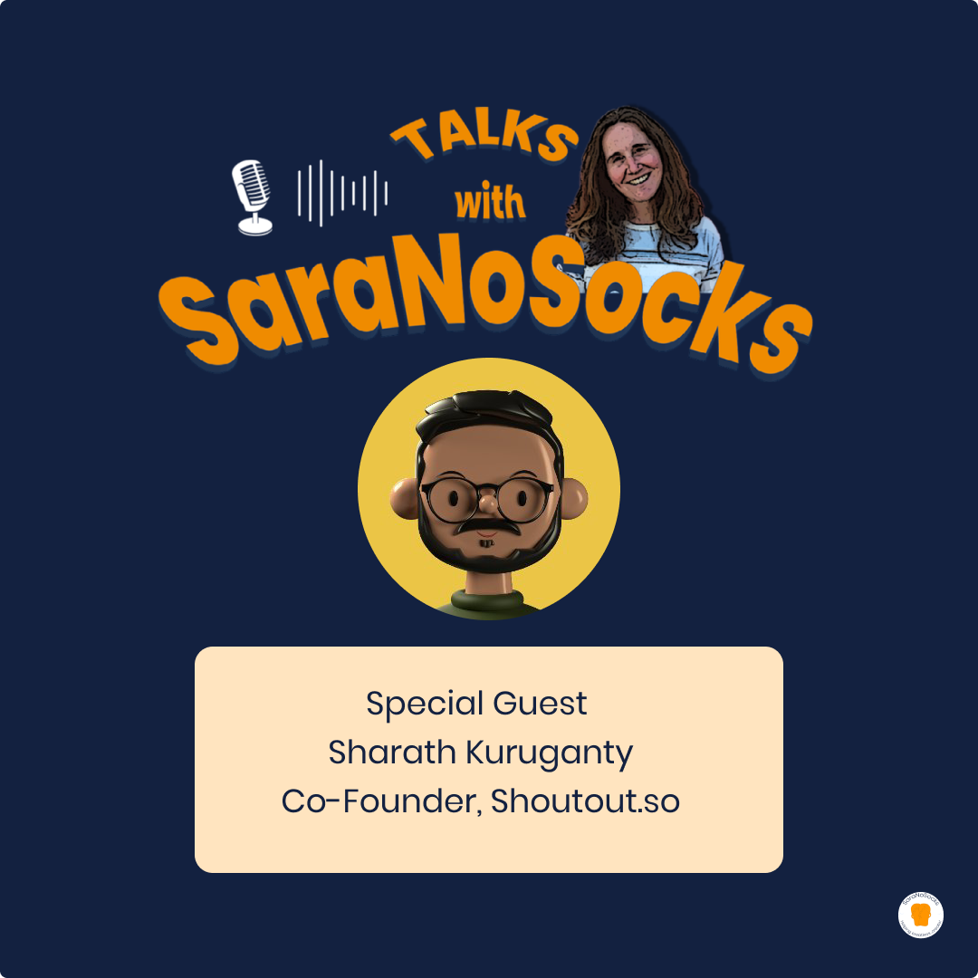 Ep 52: Interview with Sharath Kuruganty, Co-Founder Shoutout.so