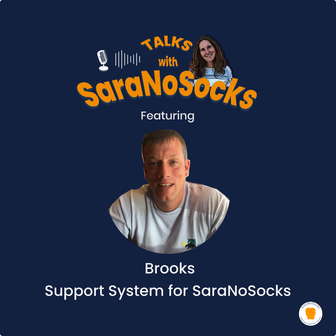 Ep 80: Interview with Brooks, husband and support system for SaraNoSocks
