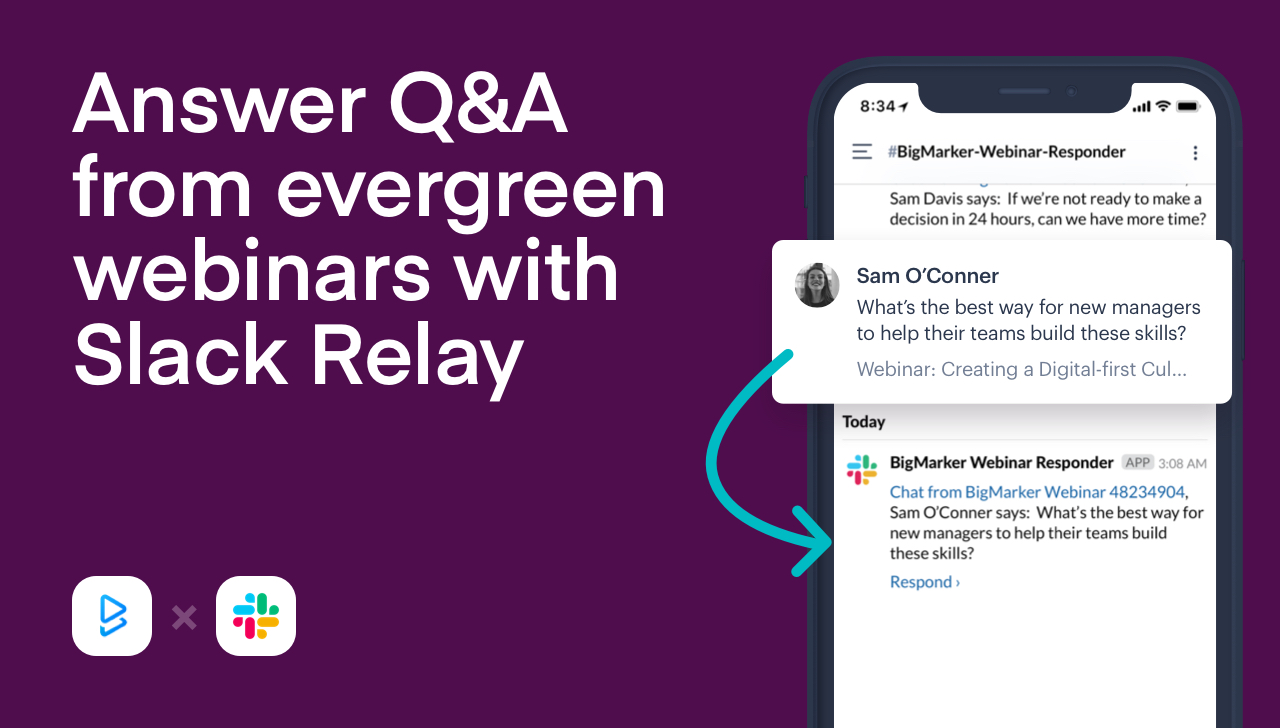 Answer Evergreen Webinar Questions from Slack