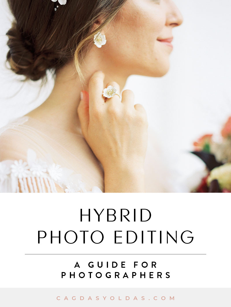 Hybrid Photo Editing - A Guide for Photographers