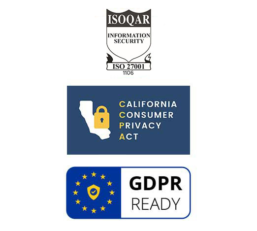Logos for ISO 27001 certification, California Consumer Privacy Act, and GDPR Ready