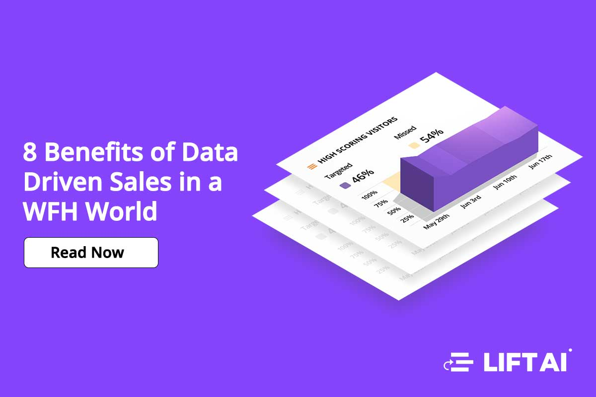 8 Benefits of Data Driven Sales in a WFH World