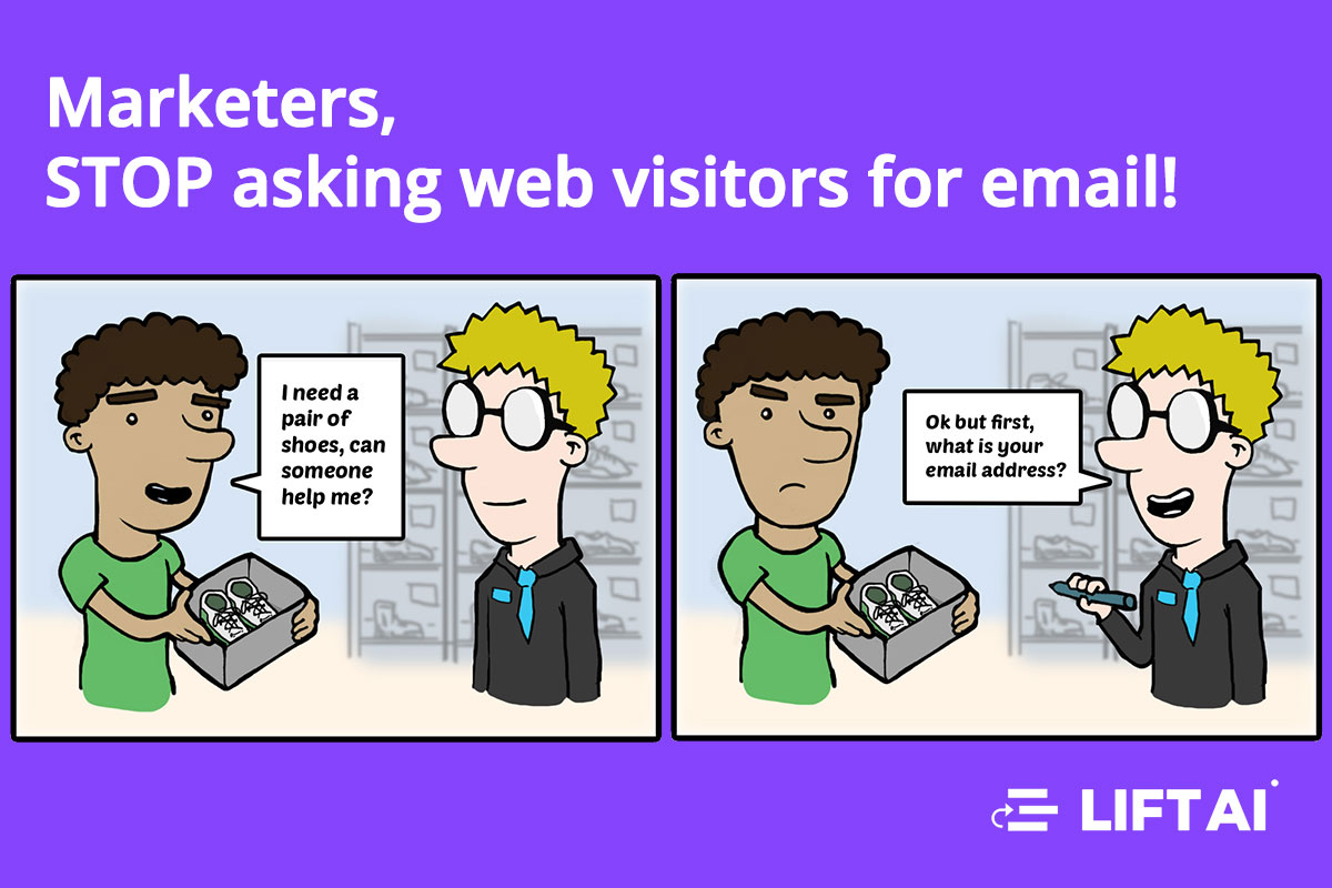 Marketers – STOP ASKING WEB VISITORS FOR THEIR EMAIL!