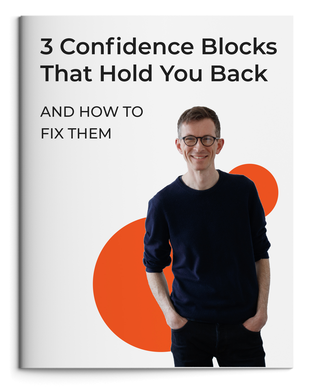 3 confidence blocks that hold you back guide.
