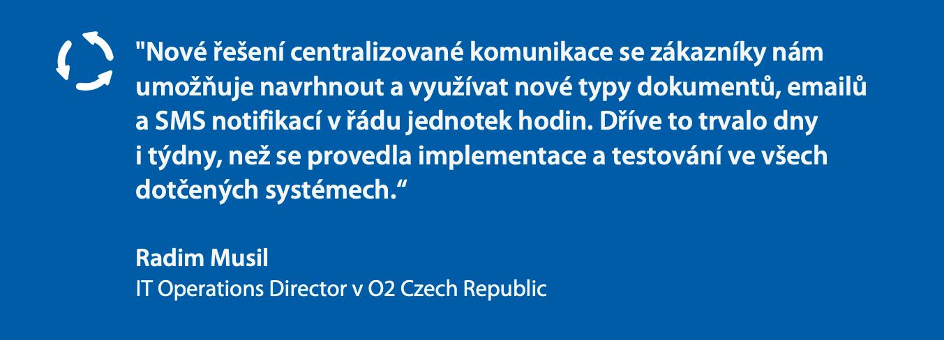 Nové řešení komunikace se zákazníky O2 Czech Republic
