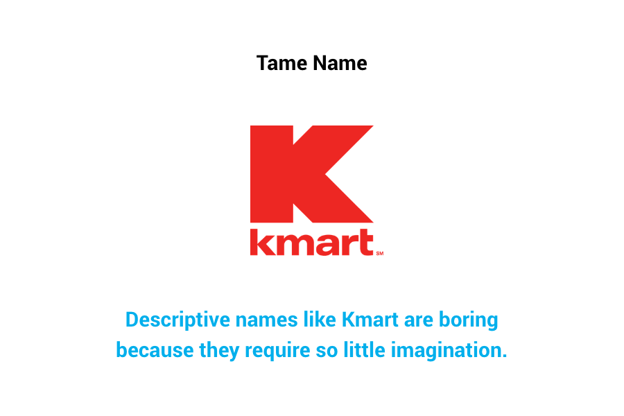 Kmart - tame name
