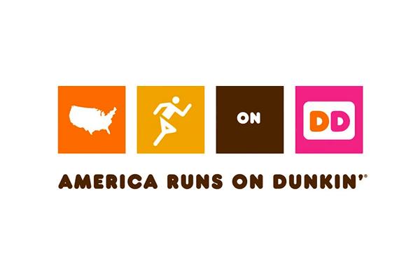 """Dunkin Donuts slogan """"America runs on Dunkin'"""""""
