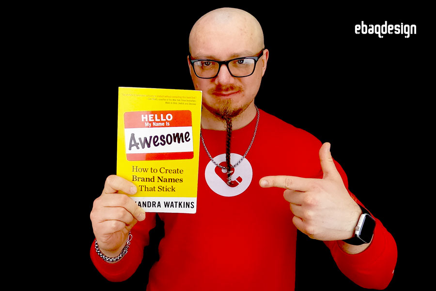 """Hello, My Name Is Awesome: How to Create Brand Names That Stick"" by Alexandra Watkins"