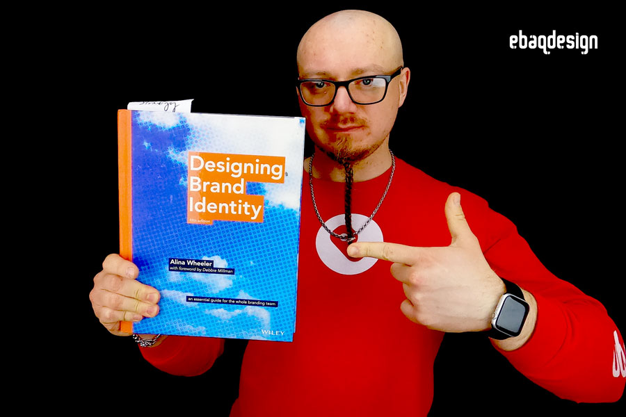 """Designing Brand Identity: An Essential Guide for the Whole Branding Team"" by Debbie Millman."