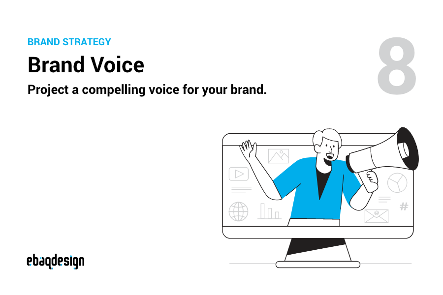 Brand Voice — Project a compelling voice for your brand.