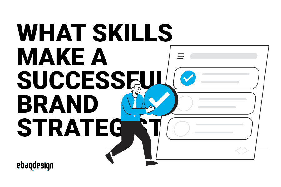 What skills make a successful brand strategist