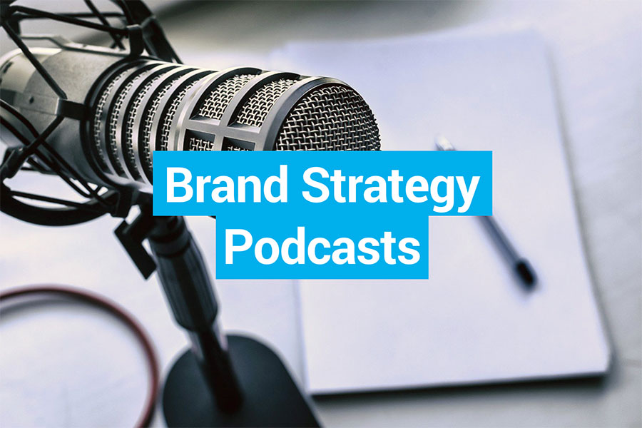 Top Brand Strategy Podcasts