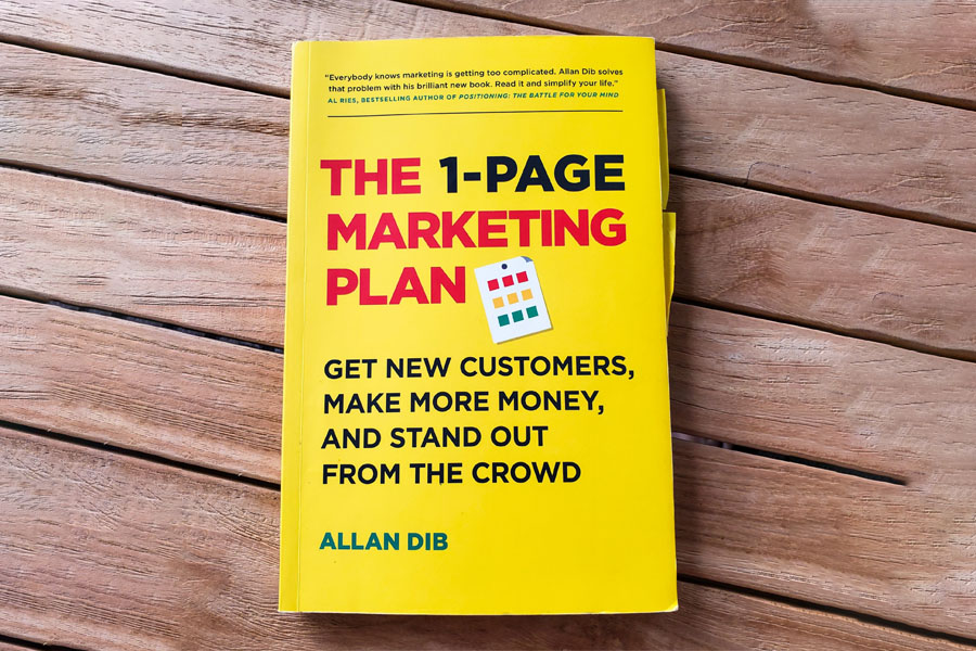 The 1-Page Marketing Plan by Allan Dib—A practical step-by-step process to direct response marketing.