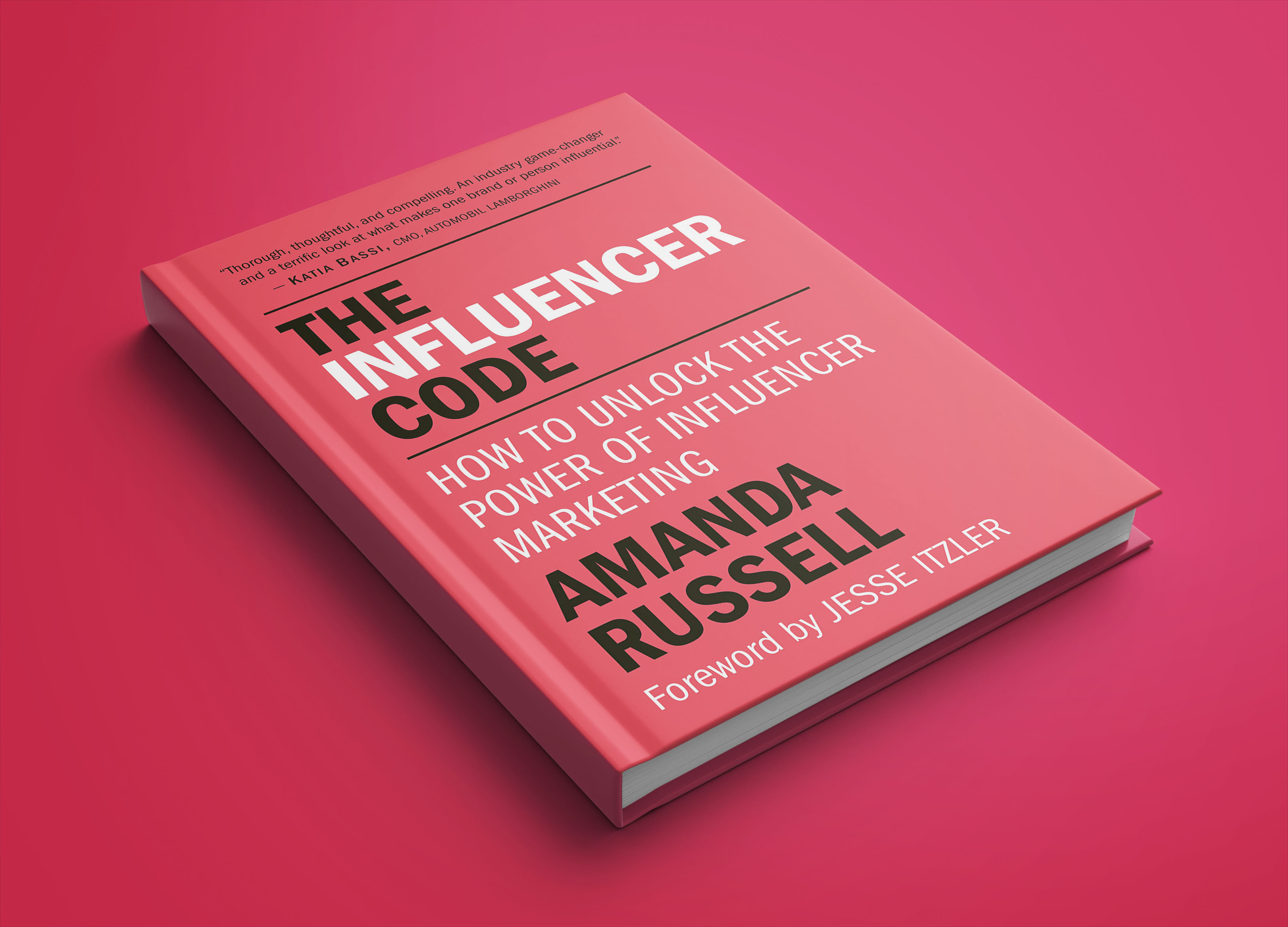 The Influencer Code by Amanda Russell—An essential book if you wan to become an influential digital marketer.