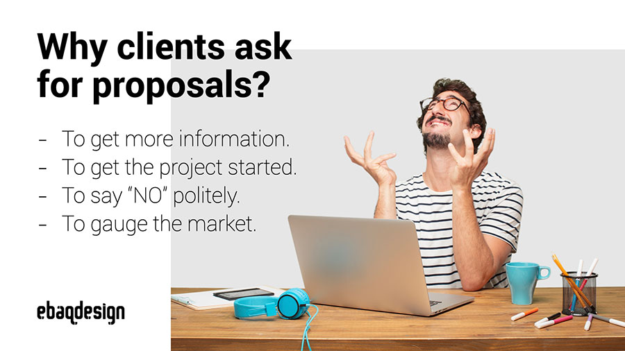 Why clients ask for proposals?