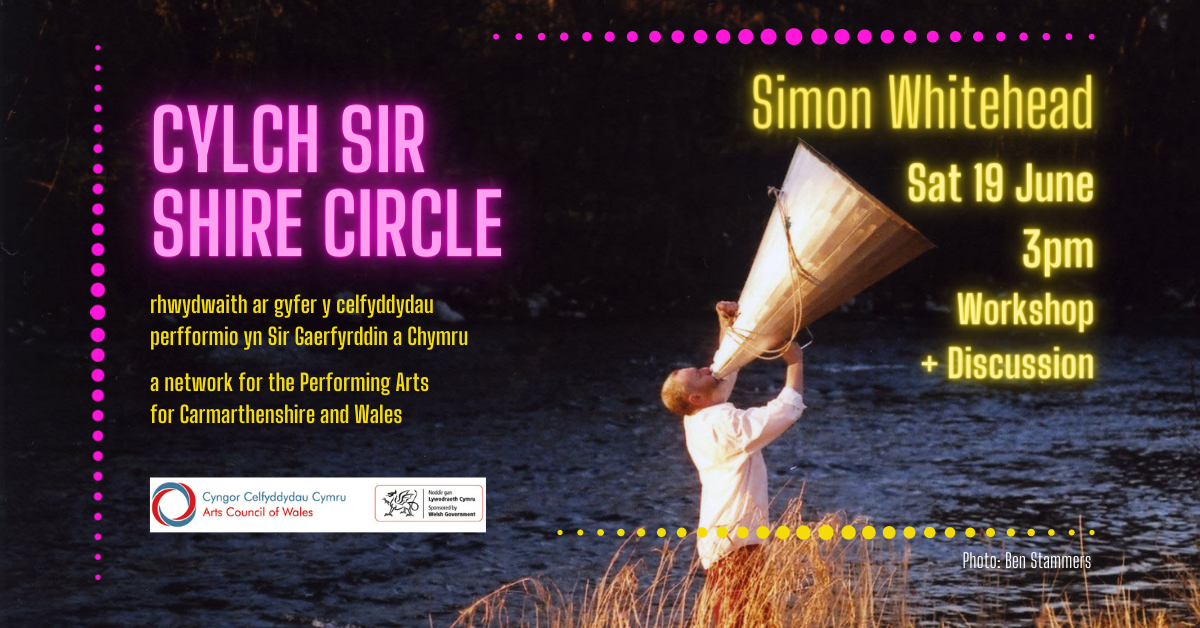Cylch Sir - Shire Circle with Simon Whitehead