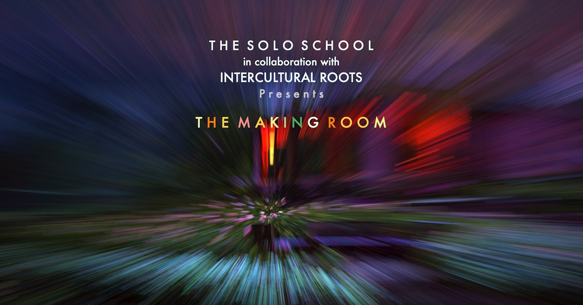 The Making Room - A SOLO SCHOOL course with Henry McGrath