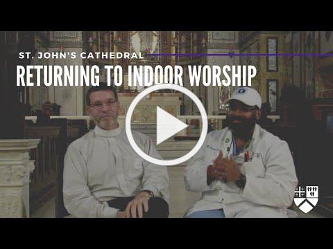 Returning To Indoor Worship with Dr. Jerry P. Abraham | St. John's Cathedral