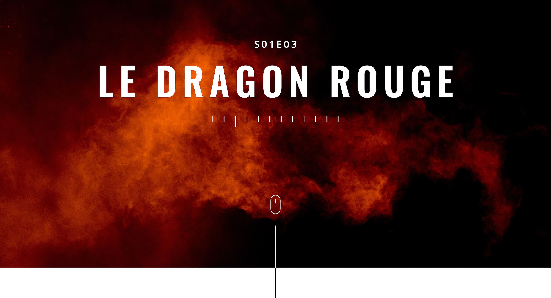 Le Dragon rouge – Série CSU / Agent Kovacs (épisode 3)