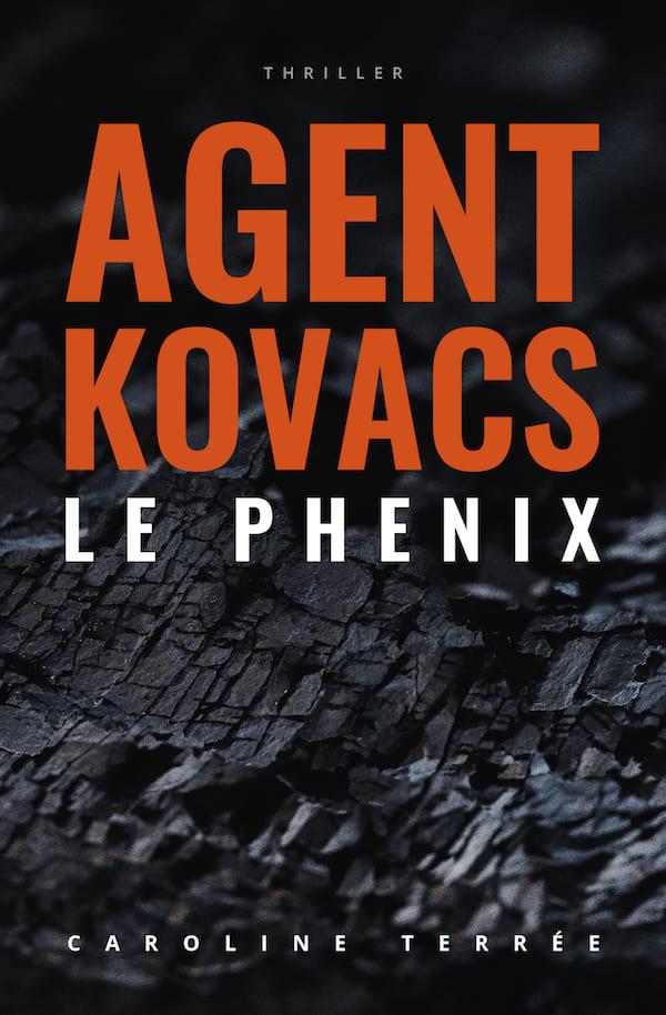 Agent Kovacs (CSU#02) : Le Phénix, Caroline Terrée