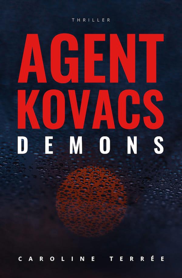 Agent Kovacs (CSU#11) : Démons, Caroline Terrée