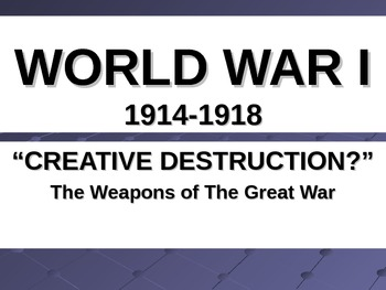 WWI: Weapons of WWI