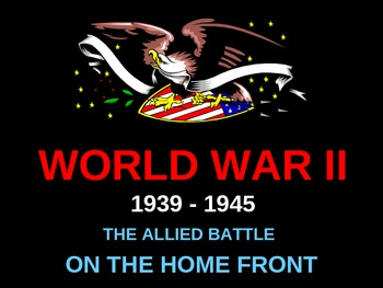 WWII: The Allied Home Front