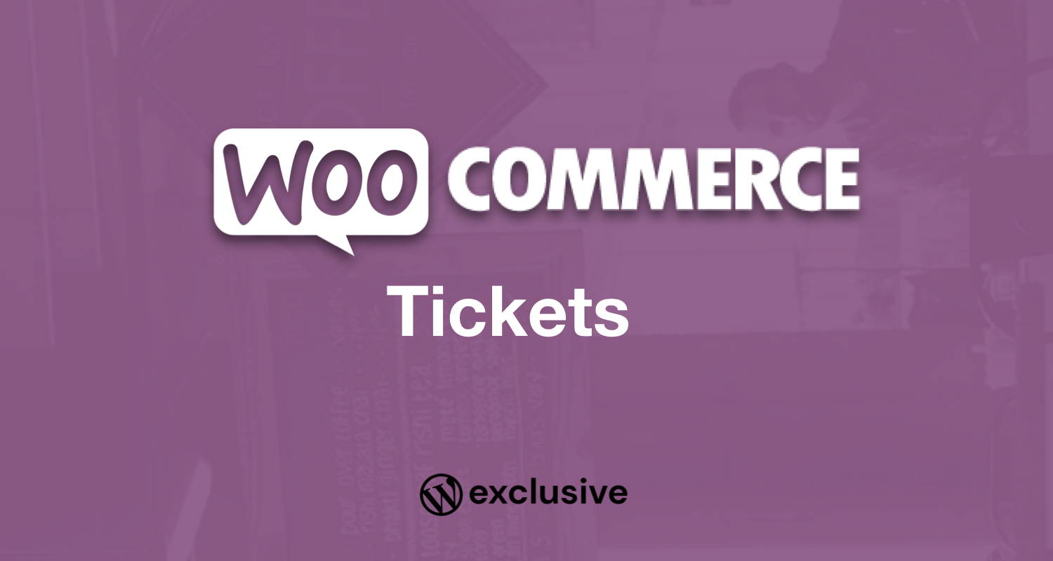 Tickets for WooCommerce