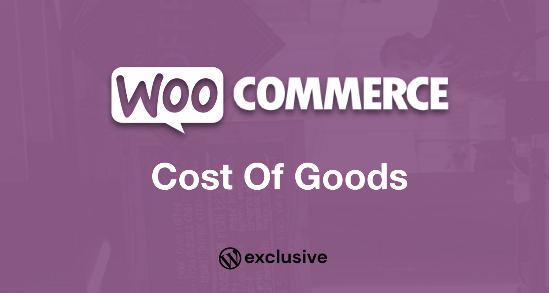WooCommerce Cost Of Goods