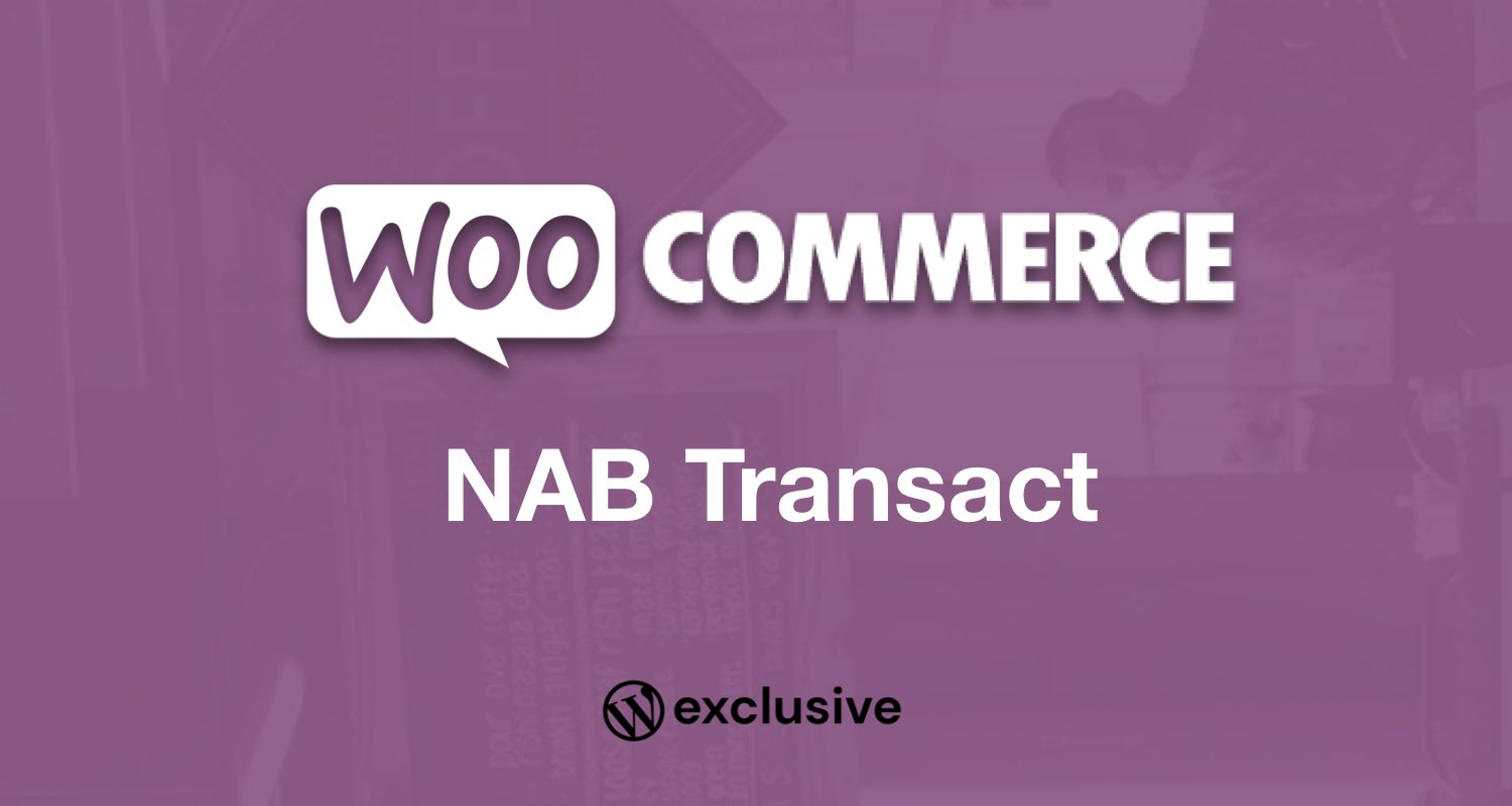 Unknown date Unknown author WooCommerce NAB Transact Direct Post
