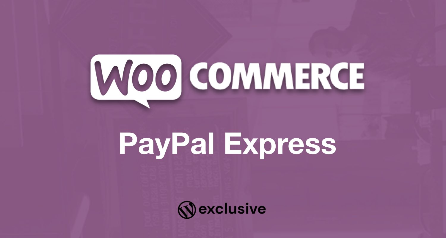 WooCommerce PayPal Express