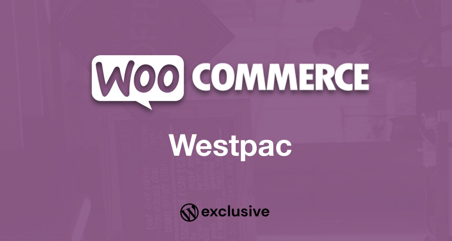 WooCommerce Westpac PayWay API Payment Gateway