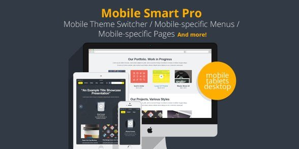 Mobile Smart Pro – Mobile Switcher, mobile-specific content, menus