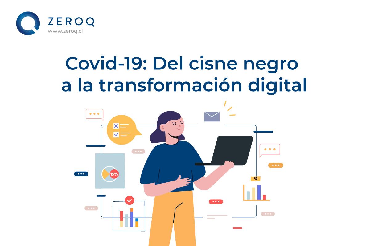 Covid-19: Del cisne negro a la transformación digital