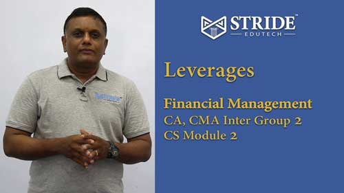 Leverages - Financial Management CA, CMA Inter & CS Executive Video Classes